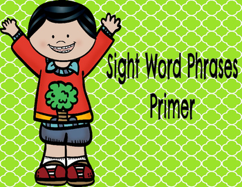 Primer Sight Word Phrases