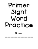 Primer Sight Word Practice Packet