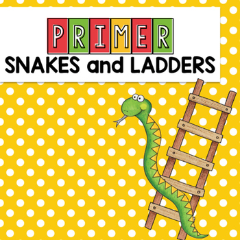 Primer Sight Word Snakes and Ladders Game Dolch Words