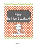 Dolch Primer Sight Word Workbook
