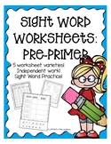 Pre-Primer Sight Word Worksheets Full Pack