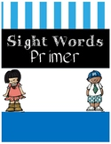 Primer Sight Word Worksheet