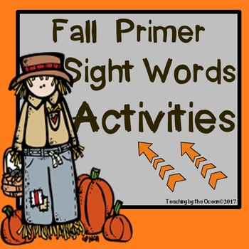 Primer Sight Words Activities - Fall Themed