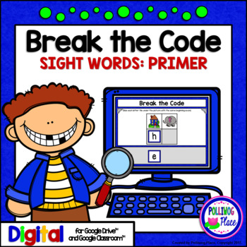 Primer Sight Words Break the Code Digital Resource for Google Drive