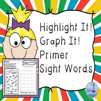 Primer Sight Words (Highlight and Graph)