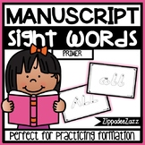 Primer Sight Words Manuscript Formation Center