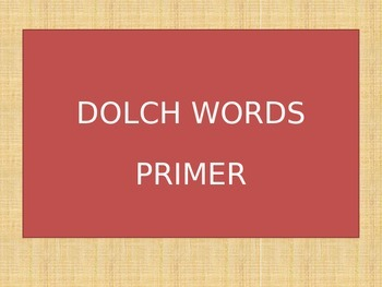 Primer Sight Words Powerpoint