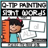 Primer Sight Words Q Tip Painting Center