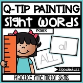 Primer Sight Words Q Tip Painting Center