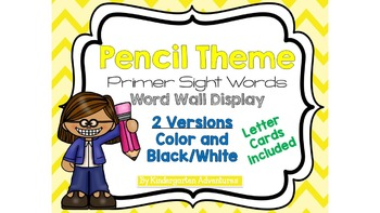 Primer Sight Words Word Wall-Pencil Theme