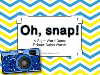 """Primer Sight Words/Dolch Words """"Oh, Snap!"""" Game"""