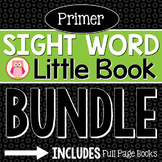 Primer Sight Word Little Book BUNDLE: Sight Word Emergent Readers
