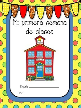 Primera semana de clases - First Week of School in Spanish