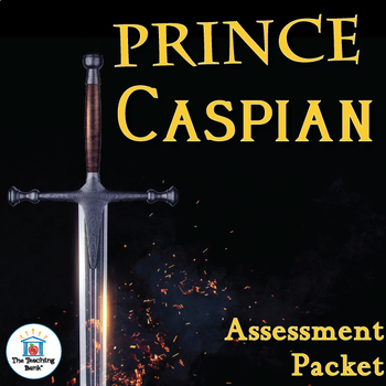 Prince Caspian Assessment Packet