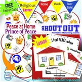 Prince of Peace Shout Out Game, Peace at Home Lesson, Easter Game