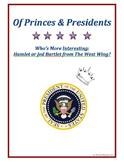 Princes & Presidents Poster Project: Hamlet vs. Jed Bartle