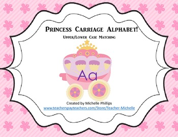 Princess Carriage Alphabet Activity! - Upper/Lower Case Matching