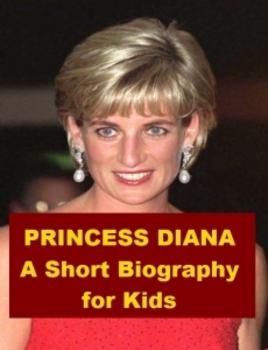 Princess Diana - A Short Biography for Kids