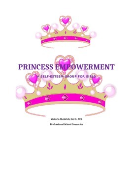 Princess Empowerment--A Self-esteem Group for Girls (8 Ful