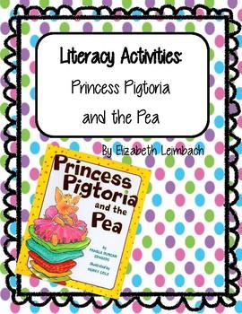 Princess Pigtoria and the Pea Literacy Activities