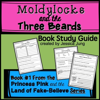 Princess Pink and the Land of Fake-Believe: Moldylocks and the Three Beards