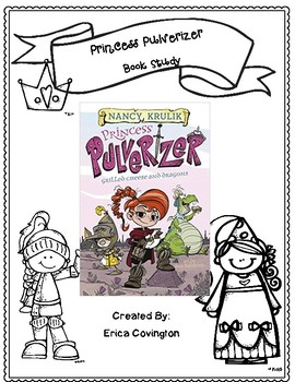 Princess Pulverizer  Grilled Cheese and Dragons Book Study