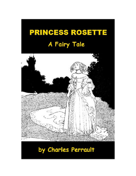 Princess Rosette - A Fairy Tale