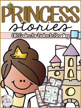 Princess Stories: 20 QR Codes for Daily Five Listen to Reading Centers