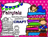 Fairytale Princess and the Pea Math Fact Addition Fluency CRAFT