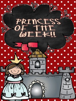 Princess/Knight/Prince of the Week