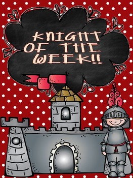 Princess/Knight/Prince of the Week