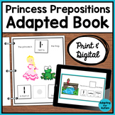Princesses Prepositions Adapted Book for Special Education | Print and Digital