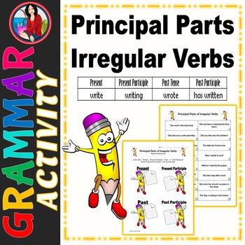 Principal Parts of Irregular Verbs Center Activity