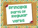 Principal Parts of Regular Verbs Power Point