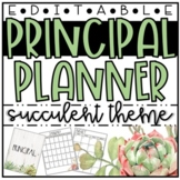 Principal Planner:: Binder:: Farmhouse Succulent Themed:: EDITABLE