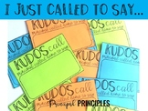 Principal Positive Message- Kudos Call Home