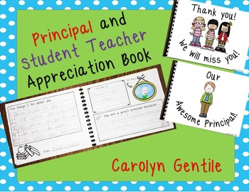 Principal and/or Student Teacher Appreciation Book