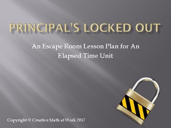 Principal's Locked Out: Elapsed Time