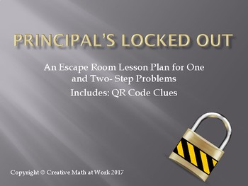 Principal's Locked Out: Multi- Step Word Problems