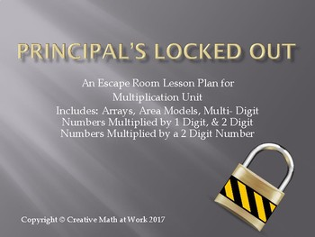 Principal's Locked Out: Multiplication