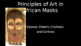Principles of Art in African Masks Power Point