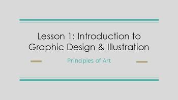 Principles of Arts: Slideshow- Introduction to Graphic Design & Illustration