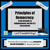 Principles of Democracy:Connecting U.S. Government Ideas