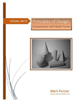 Principles of Design: Creating a design based on Geometric Math forms: