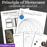 Principles of Design Worksheets - Principle of Movement & Movement Mini-Lessons