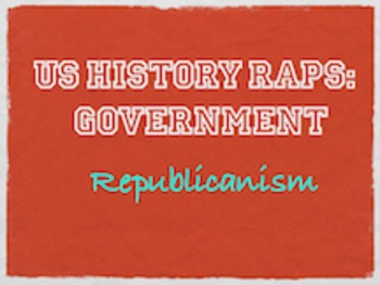 Principles of Government Rap: Republicanism
