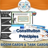 Constitutional Principles   Task Cards   BOOM Cards   Notes   Distance Learning