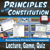 Principles of the Constitution Lecture & Review Game (Civics)
