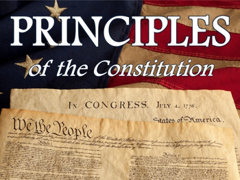Principles of the Constitution (PowerPoint and Guided Notes)