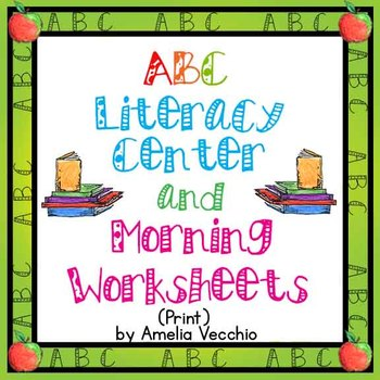 Print ABC Morning/Literacy Center Worksheets with Common C